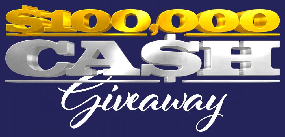 $100,000 Cash Giveaway