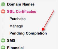 Click on the Pending Completion option to retrieve SSL orders you have parked